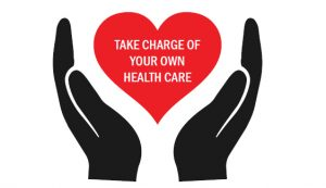 Take Charge of Your Own Health Care