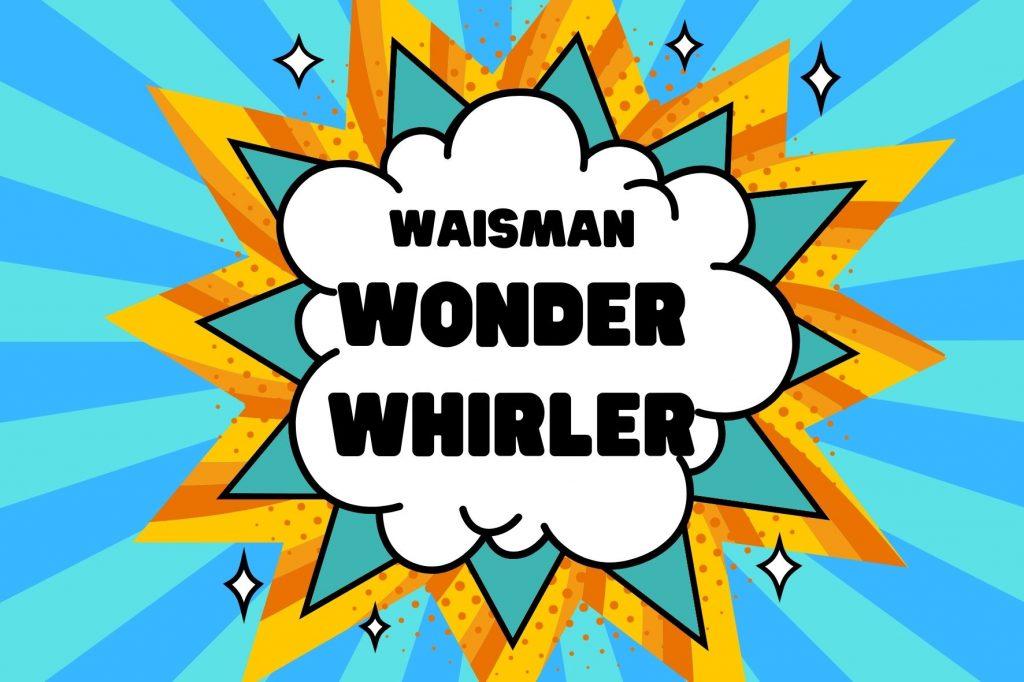 Wonder Whirler